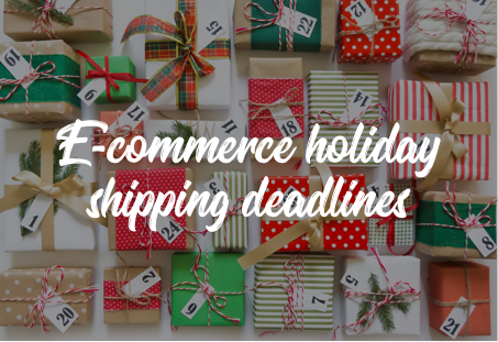 E-commerce holiday shipping deadlines