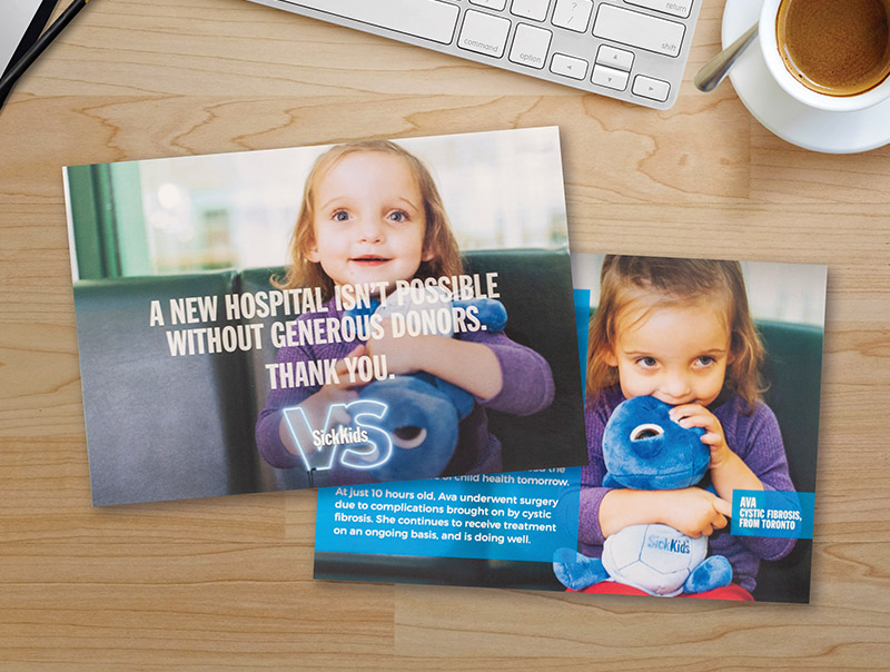 A SickKids VS campaign postcard shows a cystic fibrosis patient's story and thanks donors for their generous gifts.